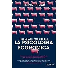 Todo Lo Que He Aprendido Con La Psicología Económico