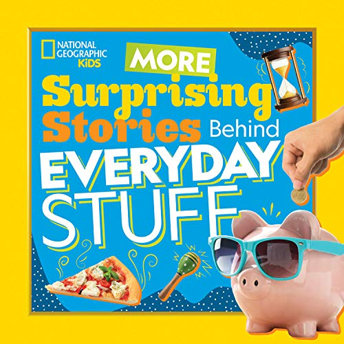 Book Cover: More Surprising Stories Behind Everyday Stuff