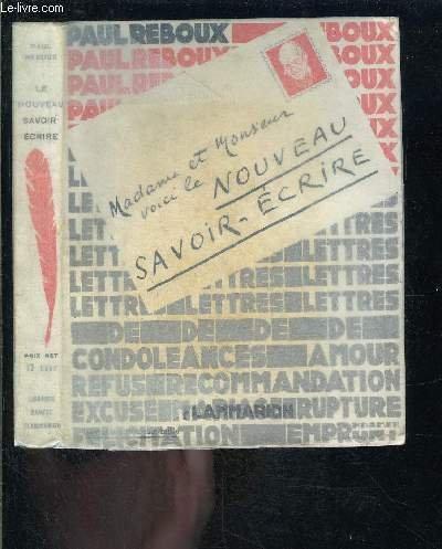 5da107d5241 Amazon.fr - LE NOUVEAU SAVOIR - ECRIRE - REBOUX PAUL - Livres