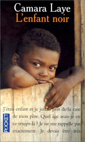 L'Enfant Noir (French Edition) by Camara Laye (2001-06-24)