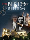 free and equal - The Birth of Freedom