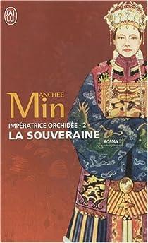 Impératrice Orchidée, tome 2 : La Souveraine par Min