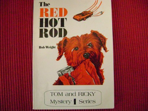 Red Hot Rod - The Red Hot Rod (Tom and Ricky Mystery Series 1)