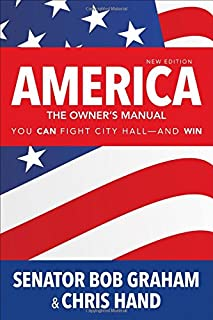 america the owner s manual making government work for you graham rh amazon com