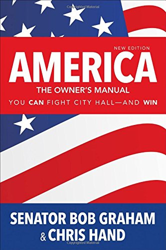 America, the Owner's Manual: You Can Fight City Hall-and Win