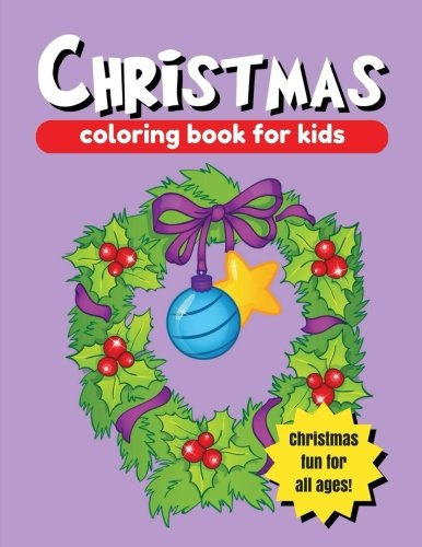 Christmas Coloring Book for Kids: Large Christmas Coloring Pages (8.5 x 11 in.) (Holiday Coloring) (Volume 3) pdf epub