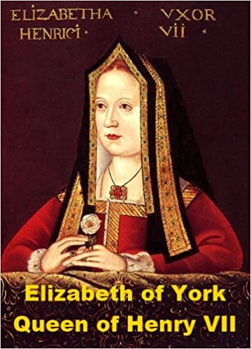 Elizabeth of York - Queen of Henry VII