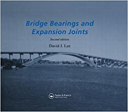 Buy Bridge Bearings and Expansion Joints, Second Edition Book Online