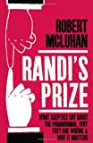 Randi's Prize, Robert McLuhan, 1848764944