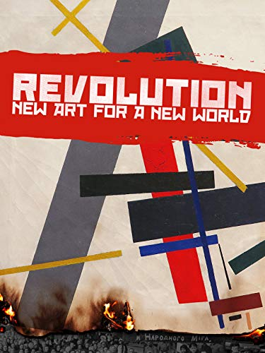 Revolution: New Art for a New World ()