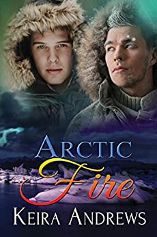 Arctic Fire by [Andrews, Keira]