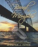 Bound by Memphis, Jennifer J. Hayes, 1478702516