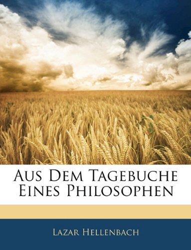 Read Online Aus Dem Tagebuche Eines Philosophen (German Edition) ebook