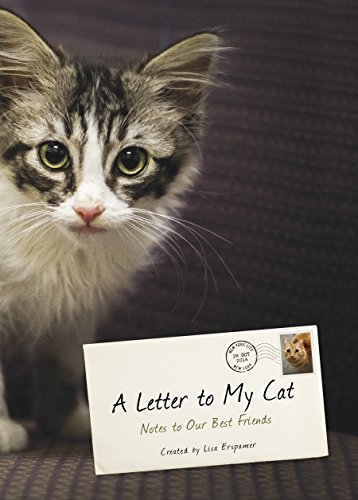 A Letter to My Cat: Notes to Our Best Friends -