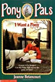 I Want a Pony, Jeanne Betancourt, 0590485830