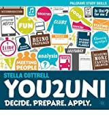 You2Uni Decide, Prepare, Apply by Cottrell, Stella ( Author ) ON Jul-24-2012, Paperback