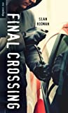 Final Crossing, Sean Rodman, 1459805526