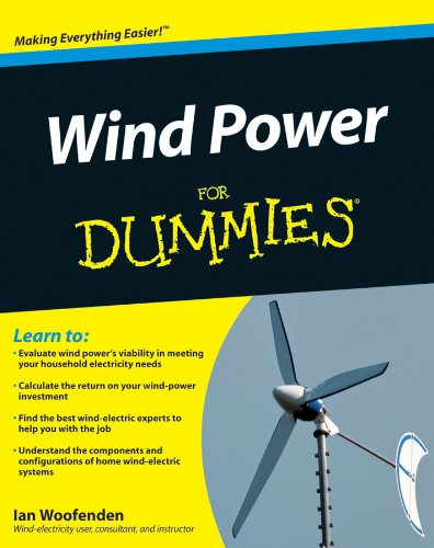 Wind Power For Dummies - Engineering Wind Power