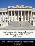 img - for Cartographic Symbolization and Design: ARC/INFO Methods (2012-09-19) book / textbook / text book