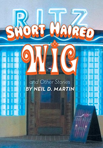 Short Haired Wig and Other Stories -