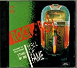 Rock and Roll Hall of Fame Vol. XIX Featuring Stand By Me