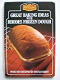 img - for Great Baking Ideas With Rhodes Frozen Dough book / textbook / text book