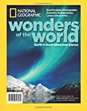 National Geographic Wonders of the World: Earth's Most Awesome Places