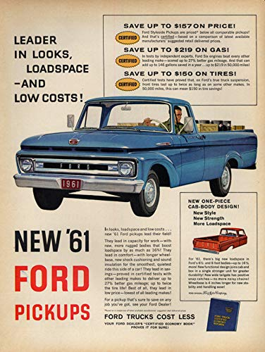 Leader in looks, loadspace & low costs! Ford F-100 Custom Cab ad 1961 L (Ford Low Cab)