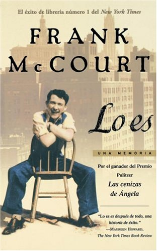 Lo es (Tis): Una memoria (A Memoir) (Spanish Edition) [Frank McCourt] (Tapa Blanda)