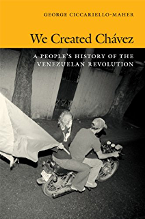 Building the commune radical democracy in venezuela kindle we created chvez a peoples history of the venezuelan revolution e duke books fandeluxe Image collections