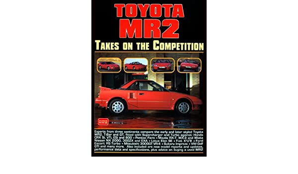 Toyota MR2 Takes on the Competition: Amazon.es: R. M. Clarke: Libros en idiomas extranjeros