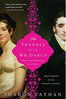 Mr mrs fitzwilliam darcy two shall become one the darcy saga the trouble with mr darcy pride and prejudice continues the fandeluxe Choice Image