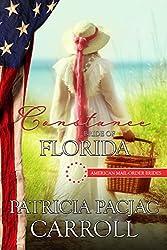 Constance: Bride of Florida (American Mail-Order Brides Series Book 27)