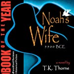 Noah's Wife | T. K. Thorne