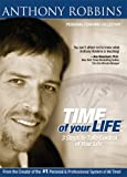 Time of Your Life: 3 Steps to Take Control of Your Life