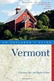Explorer's Guide Vermont, Christina Tree and Rachel Carter, 0881509612