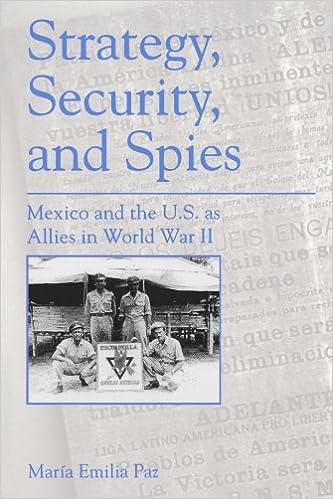 Lataa ilmaiseksi kirjoja pdf Strategy, Security, and Spies: Mexico and the U.S. as Allies in World War II PDF iBook PDB