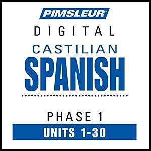 Castilian Spanish Phase 1, Units 1-30 Speech