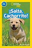 National Geographic Readers: Salta, Cachorrito (Jump, Pup!) (Spanish Edition)