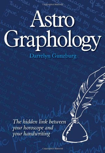 AstroGraphology - The Hidden Link between your Horoscope and your Handwriting pdf epub