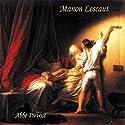 Manon Lescaut Audiobook by  Abbé Prévost Narrated by Jean-Francis Maurel