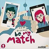 Be My Match (Be My Match 1)   Anna Basener