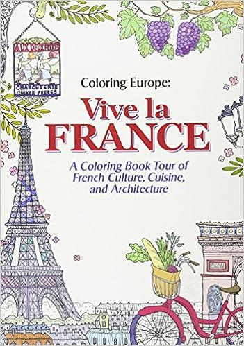 Coloring europe vive la france il sun lee 9781626923911 amazon com books