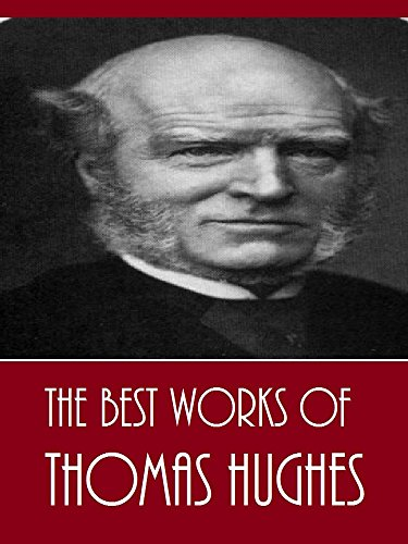 the-best-works-of-thomas-hughes-best-works-include-alton-locke-tailor-and-poet-loyola-and-the-educat