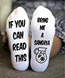 Personalized Socks Bring Me A Sangria Funny If You Can Read This
