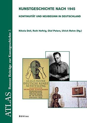 Kunstgeschichte nach 1945: Kontinuität und Neubeginn in Deutschland (ATLAS)