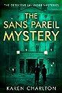 The Sans Pareil Mystery (The Detect...