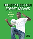Freestyle Soccer Street Moves, Sean D'Arcy, 1554075831