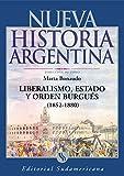 Front cover for the book Nueva Historia Argentina - Liberalismo, Estado y Orden Burgues (1852 /1880) - Tomo IV by Marta Bonaudo