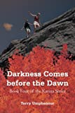 Darkness Comes Before the Dawn, Terry Umphenour, 1475975791